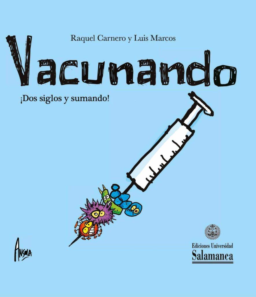 Portada libro 'Vacunando. Dos siglos y sumando'